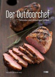 Outdoorchef Grillbuch Der Outdoorchef